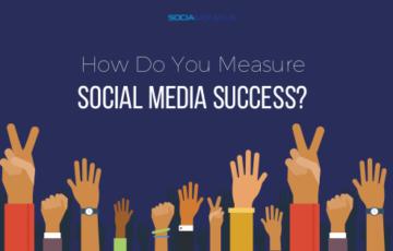 How do you measure social media success